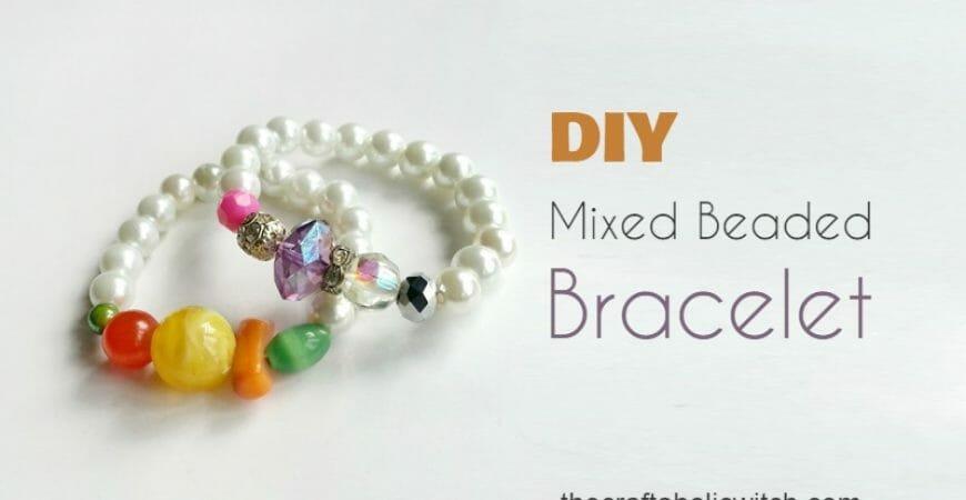 Create Mixed Beaded Bracelet