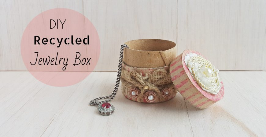 DIY Recycled Jewelry Box