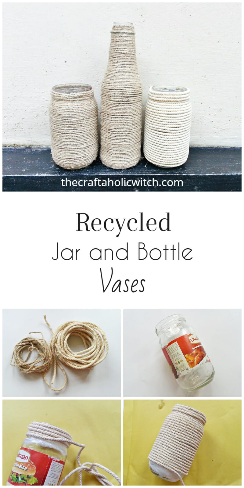 DIY Recycled Jar and Bottle Vases