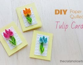 DIY Quilled Tulip Card