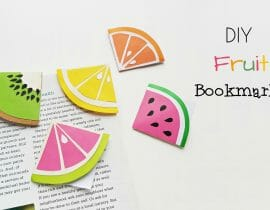 DIY Fruit Bookmarks (Summer Craft)